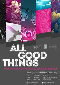 All Good Things - IADT Animation's Graduate Exhibition